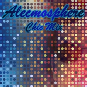Alecmosphere Chic MXC v3