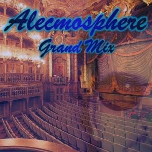 Alecmosphere Grand MXC